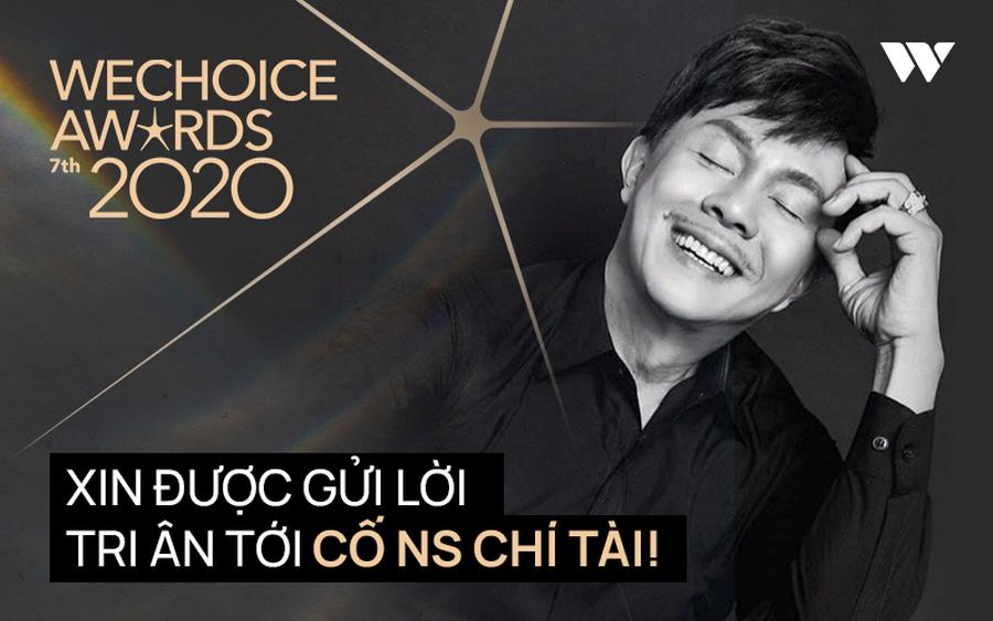 WeChoice Awards 2020: Lời tri ân sâu sắc của hàng trăm ngàn khán giả dành cho cố nghệ sĩ Chí Tài!