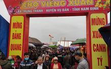 Nam Định dừng tổ chức lễ hội chợ Viềng Xuân 2021