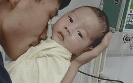 Đôi vợ chồng nghèo tuyệt vọng vì không có tiền chạy chữa cho trai hơn 4 tháng tuổi